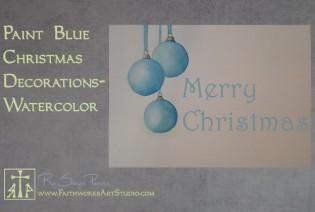 Blue Christmas decorations -Fast & Free www.FaithworksArtStudio.com